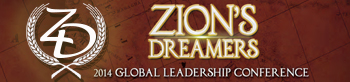 Eventbrite - 2014 Global Leadership Conference · ZION'S DREAMERS